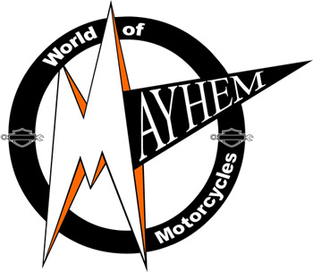 World of Mayhem Motorcycles